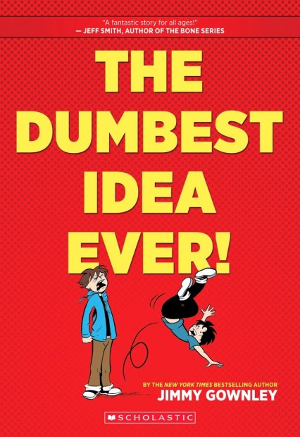 "Cover of ""The Dumbest Idea Ever"" one of the comic books by cartoonist Jimmy Gownley."